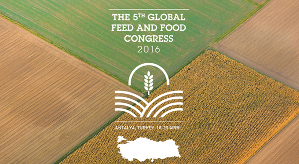 5th Global Feed & Food Congress brings together global feed & food chain